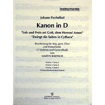 KANON D-DUR + LOB UND PREIS SEI GOTT DEM HERREN AMEN