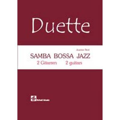 SAMBA BOSSA JAZZ - DUETTE