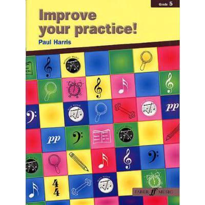 IMPROVE YOUR PRACTICE 5