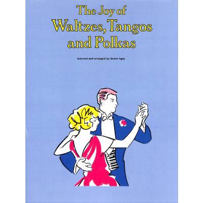 Joy of Waltzes Tangos and Polkas