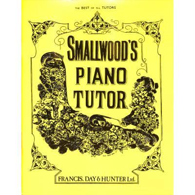 Faber Music Smallwood William - Smallwood´s Piano Tutor - broschei