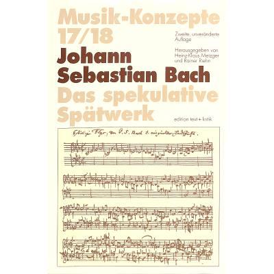 musik-konzepte-17-18-bach-das-spekulative-spatwerk