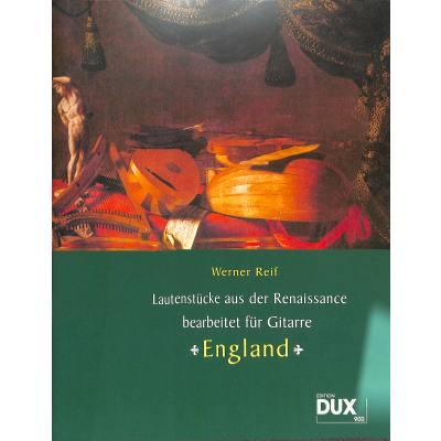 LAUTENSTUECKE AUS DER RENAISSANCE - ENGLAND