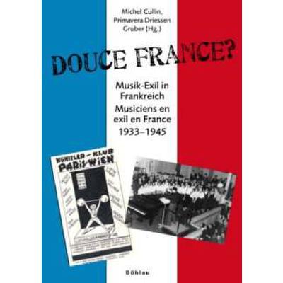 douce-france-musik-exil-in-frankreich