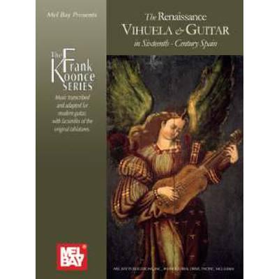RENAISSANCE VIHUELA & GUITAR IN SIXTEENTH CENTU...