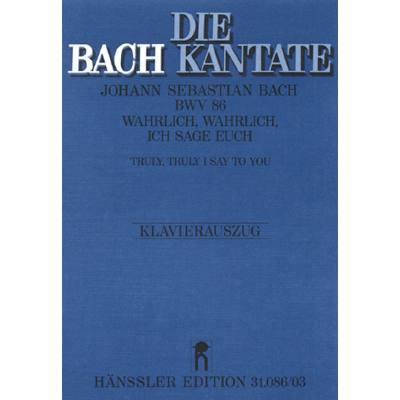 kantate-86-wahrlich-wahrlich-ich-sage-euch-bwv-86