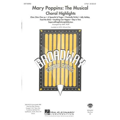 Mary Poppins - the musical (Choral Highlights)