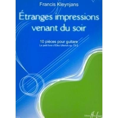 ETRANGES IMPRESSIONS VENANT DU SOIR OP 73/2