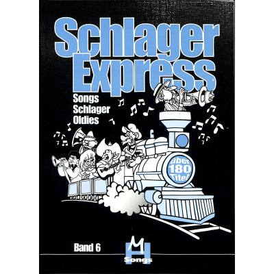 SCHLAGEREXPRESS - SONGS SCHLAGER OLDIES BD 6