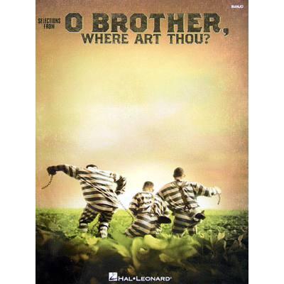 O BROTHER WHERE ART THOU SELECTIONS