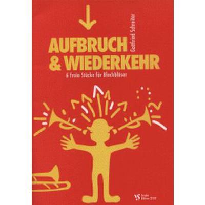 AUFBRUCH & WIEDERKEHR