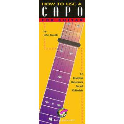 HOW TO USE A CAPO FOR GUITAR