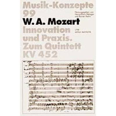 Musik Konzepte 99 - Wolfgang Amadeus Mozart