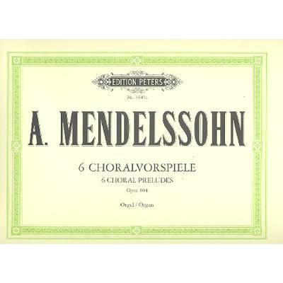6-choralvorspiele-op-104