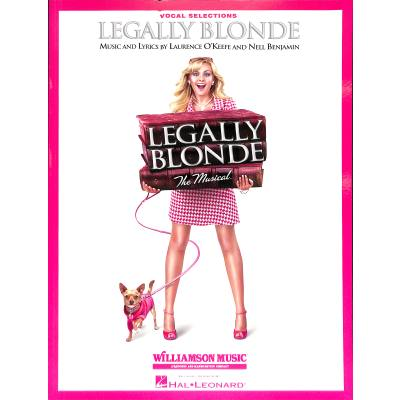 Legally blonde - the Musical (vocal selections)