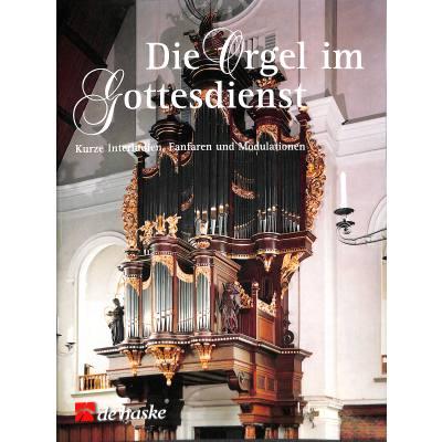 Die Orgel im Gottesdienst