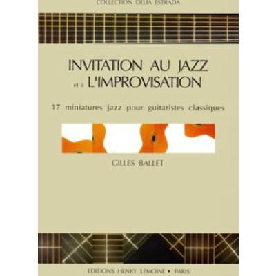 INVITATION AU JAZZ ET A L'IMPROVISATION