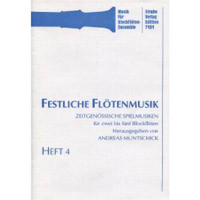 FESTLICHE FLOETENMUSIK BD 4