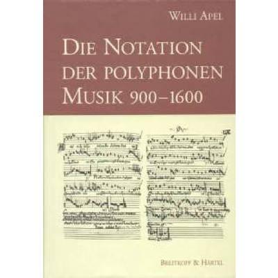 Notation Der Polyphonen Musik