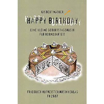 Happy Birthday Eine Kleine Geburtstagsmusik