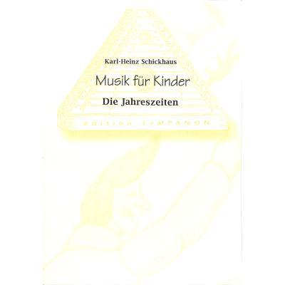 MUSIK FUER KINDER - DIE JAHRESZEITEN