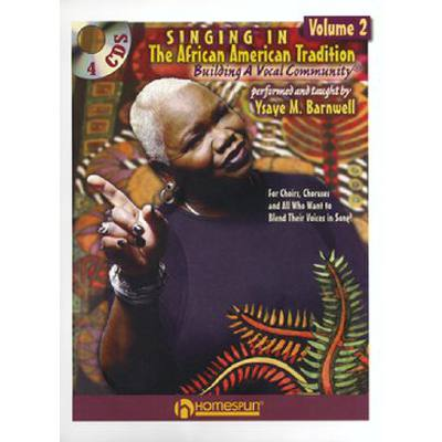SINGING IN THE AFRICAN AMERICAN TRADITION 2