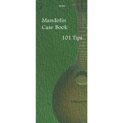 MANDOLIN CASE BOOK - 101 TIPS