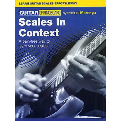 GUITAR SPRINGBOARD - SCALES IN CONTEXT