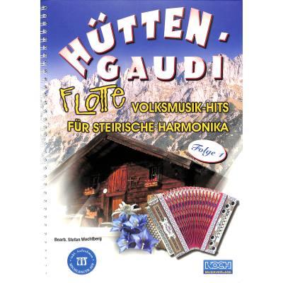 huttengaudi-1-flotte-harmonika-hits