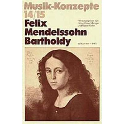 musik-konzepte-14-15-felix-mendelssohn-bartholdy