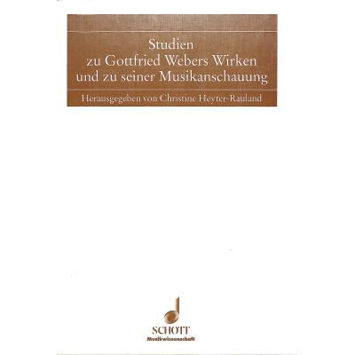 studien-zu-gottfried-webers-wirken-und-seiner-musikanschauung