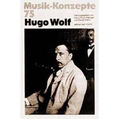 MUSIK KONZEPTE 75 - HUGO WOLF