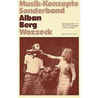 Musik Konzepte Sonderband - Alban Berg Wozzeck