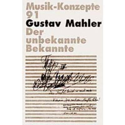 Musik Konzepte 91 - Gustav Mahler