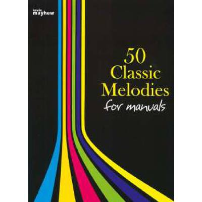 50-classic-melodies-for-manuals
