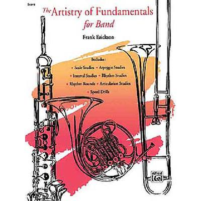 THE ARTISTRY OF FUNDAMENTALS FOR BAND
