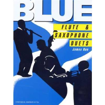 BLUE FLUTE & SAXOPHONE DUETS