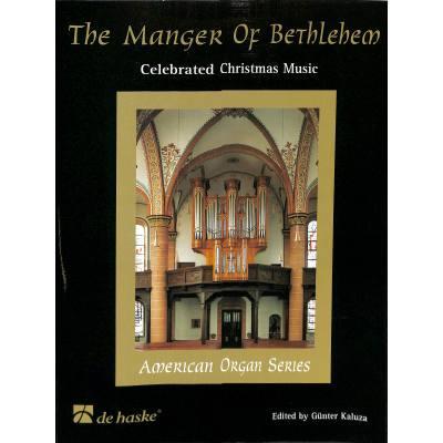 THE MANGER OF BETHLEHEM - FEIERLICHE WEIHNACHTS...