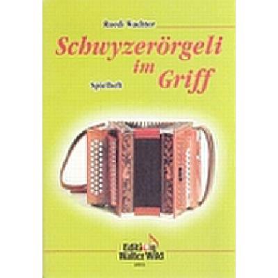 schwyzeroergeli-im-griff-spielheft