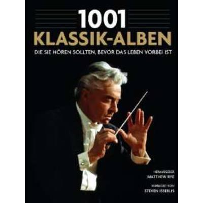1001-klassik-alben-die-sie-hoeren-sollten-bevor-das-leben-vorbei-ist