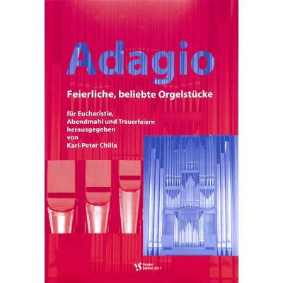 ADAGIO - FEIERLICHE BELIEBTE ORGELSTUECKE