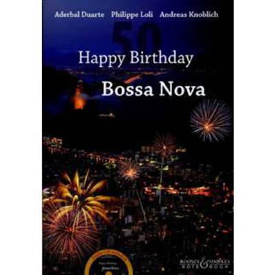 HAPPY BIRTHDAY BOSSA NOVA