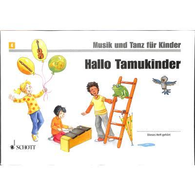 HALLO TAMUKINDER - MUSIK UND TANZ FUER KINDER 4