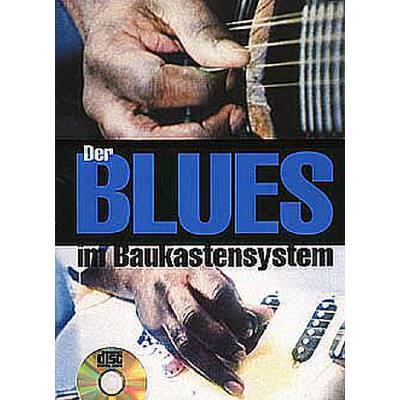 DER BLUES IM BAUKASTENSYSTEM
