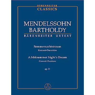 Ein Sommernachtstraum op 21 - Konzert Ouvertüre