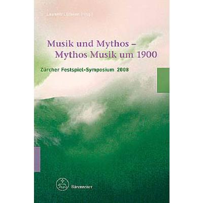 Musik Und Mythos - Mythos Musik Um 1900