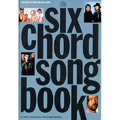 6 CHORD SONGBOOK PLATINUM