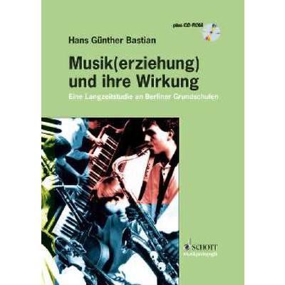 MUSIK(ERZIEHUNG) + IHRE WIRKUNG