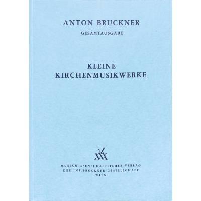 KLEINE KIRCHENMUSIKWERKE 1835-1892