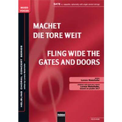 machet-die-tore-weit-fling-wide-the-gates-and-doors